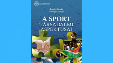 A sport kulturális és társadalmi hatása – könyvajánló