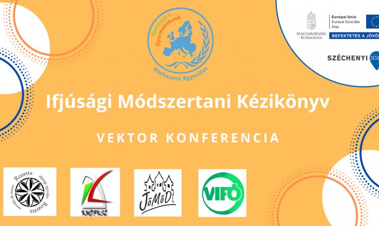 Elérhető az Ifjúsági Módszertani Kézikönyv – Vektor konferencia anyaga